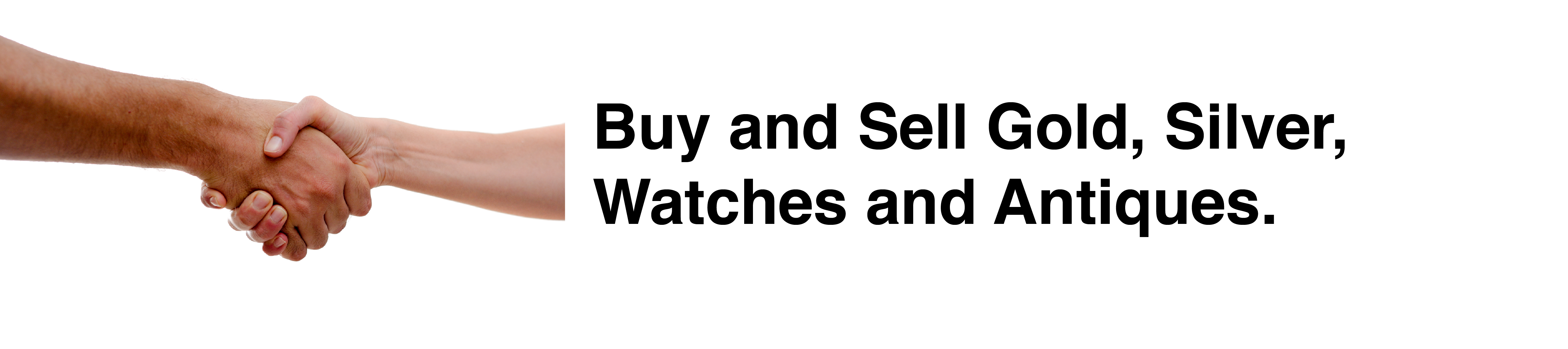 Buy and Sell Gold, Silver, Watches and Antiques